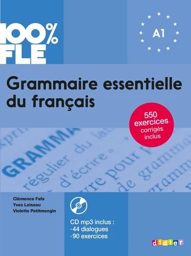 Grammaire essentielle du français A1 (avec 1 CD audio MP3)