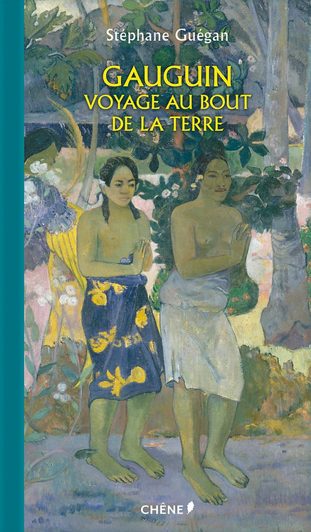 Gauguin: Voyage au bout de la Terre