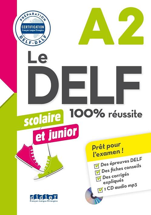 DELF scolaire et junior – 100% réussite – A2 – Livre + CD MP3