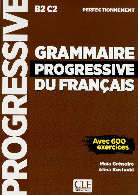 Grammaire progressive du français - Niveau perfectionnement (B2/C2) - Livre - No
