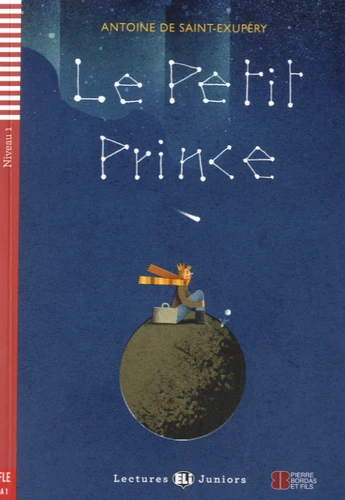 Le petit prince (Lectures ELI Juniors A1 avec 1 CD audio)