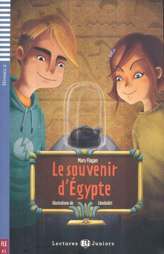 Le souvenir d'Égypte (Lectures ELI Juniors A2 avec 1 CD audio)
