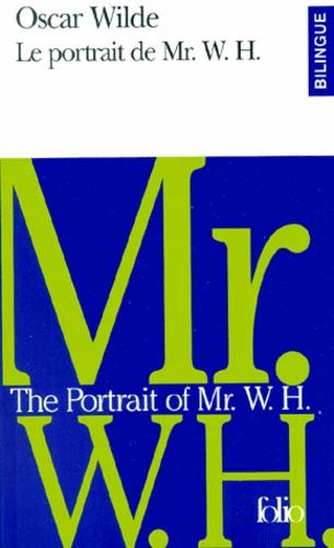 Le Portrait de Mr. W. H./The Portrait of Mr. W. H.