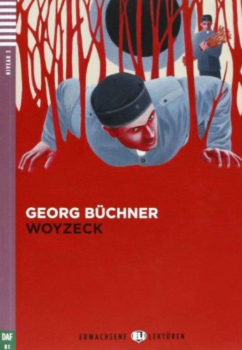 Woyzeck (Lektüren ELI Erwachsene B1 mit 1 audio CD)