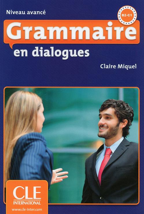 Grammaire en dialogues - Niveau avancé (B2/C1) - Livre + CD