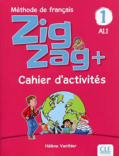 ZIG ZAG + 1 - CAHIER D'ACTIVITES