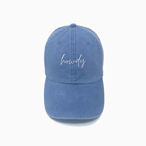 Howdy Embroidered Pigment-Dyed Baseball Cap