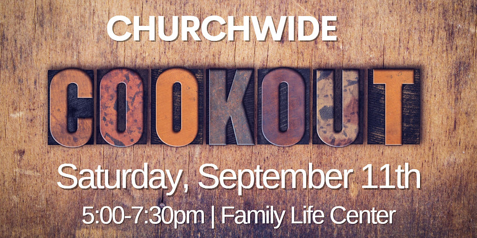 Churchwide Cookout