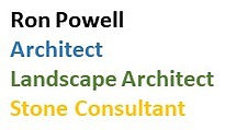 Ron Powell Architect, Landscape Architect, Stone Consultant