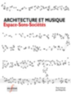 architecture et musique espace sons sociétés