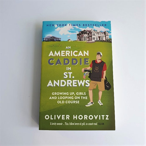 An American Caddie in St Andrews - Signed Copy