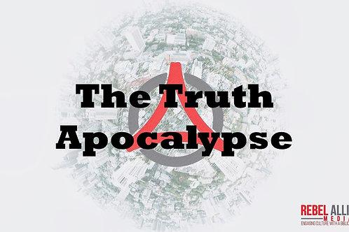 Truth Apocalypse - Full Series (mp3)