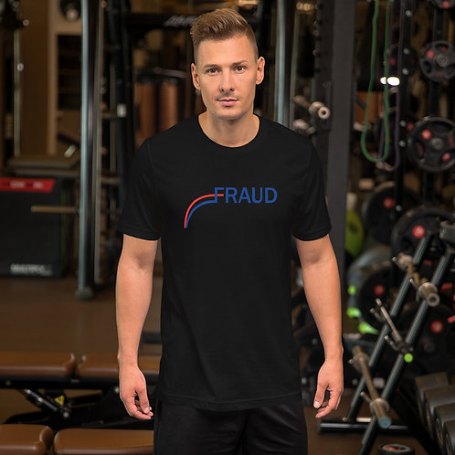 Fraud Short-Sleeve Unisex T-Shirt