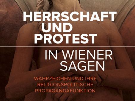 Herrschaft und Protest in Wiener Sagen - Buchankündigung