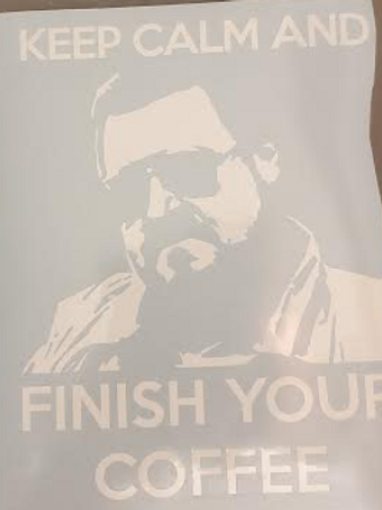 Walter Keep Calm and Finish Your Coffee The Big Lebowski Decal