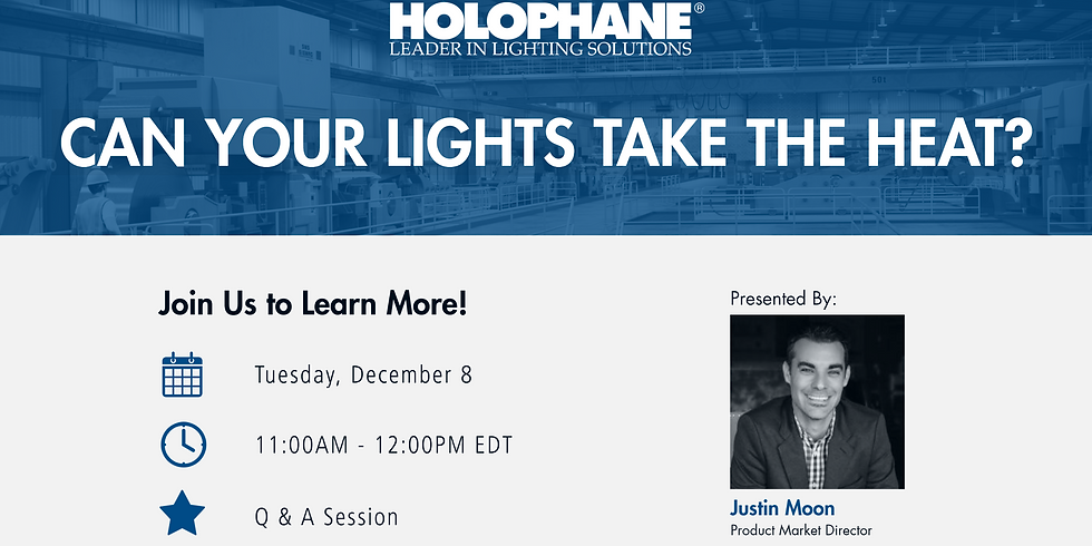 Holophane | Can Your Lights Take the Heat?