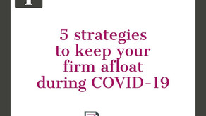 5 strategies to keep your firm afloat during COVID-19