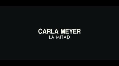 Carla Meyer - La Mitad (teaser 1).mov