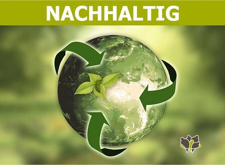 Ökonomisch sinnvolle Handlungen sind ökologisch nachhaltig!