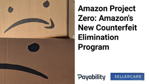 Amazon Project Zero: Amazon's New Counterfeit Elimination Program
