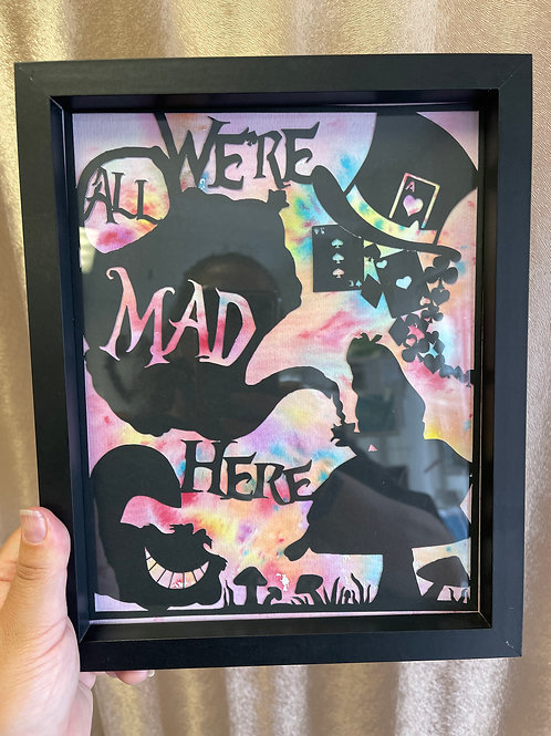 Framed Papercut & Watercolour - We're All Mad Here
