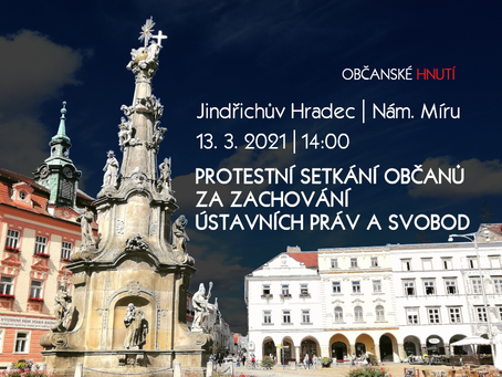 Pozvánka: Protestní setkání občanů za zachování ústavních práv a svobod – 13. 3. 2021 od 14:00