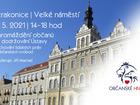 Pozvánka: Shromáždění za dodržování Ústavy, zachování lidských práv – 8.5.2021 od 14:00 - STRAKONICE