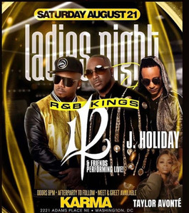 Ladies Night Out with R&B KINGS 112  & J.HOLIDAY with a Special Guest Performance By Taylor Avonte'