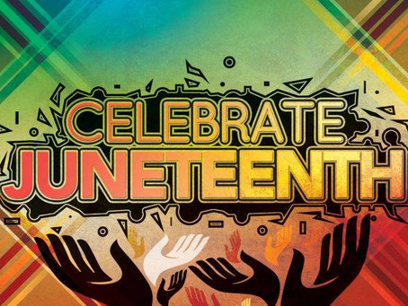 HOW CAN YOU CELEBRATE JUNETEENTH THIS YEAR?