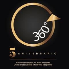 5 años de aniversario para la galeria 360 grados