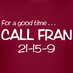 For a good time call fran