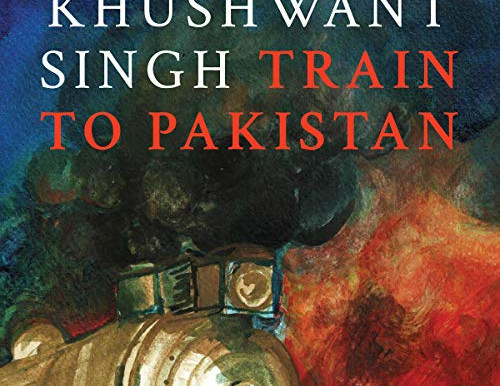 TRAIN TO PAKISTAN, KHUSHWANT SINGH