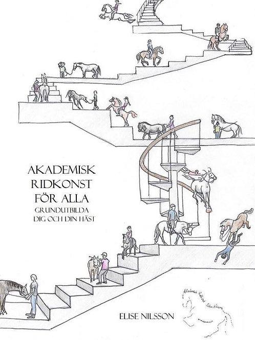 Akademisk Ridkonst för alla - grundutbilda dig och din häst