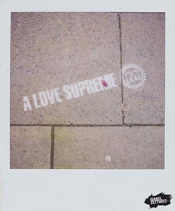 POLAROID PRINT Love supreme