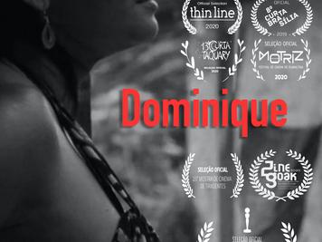 "FILM ""DOMINIQUE"" NOMINATED FOR A GOLDEN KIKITO AND 26 MORE INTERNATIONAL FESTIVALS"