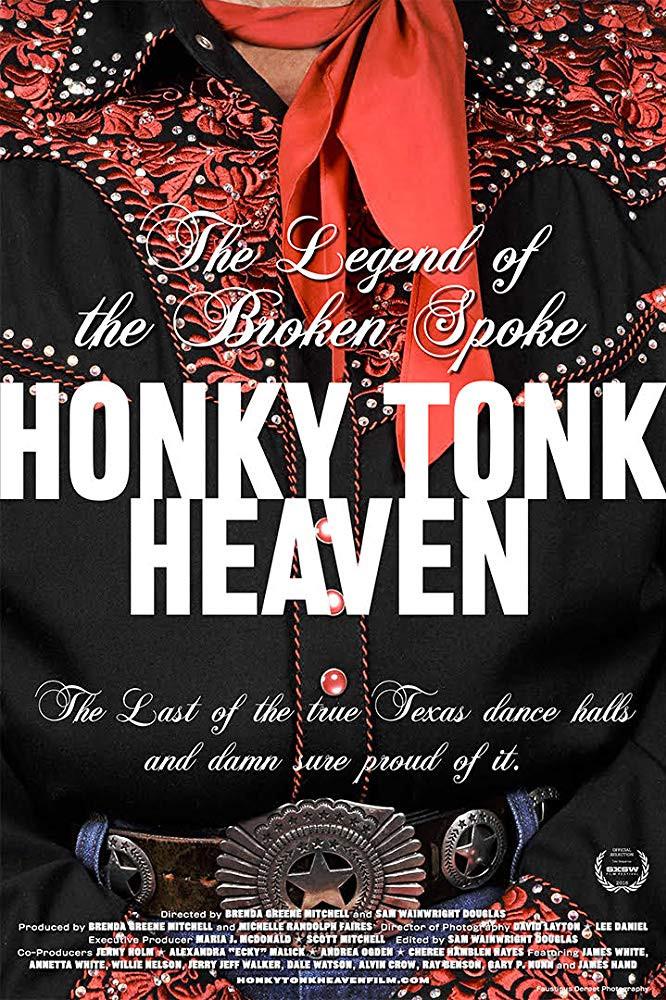 Honky Tonk Heaven: The Legend of the Broken Spoke