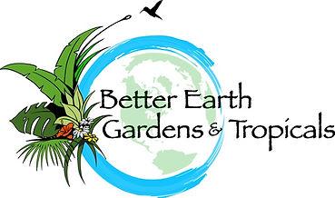 Better Earth Gardens & Tropicals