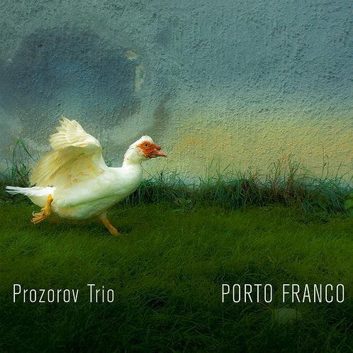 #001 Prozorov Trio - Porto Franco