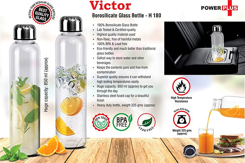 Victor: Borosilicate glass bottle (850 ml approx) H-180