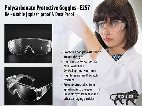 Polycarbonate Re-usable Protective Goggles   Splash proof & Dust Proof  E-257
