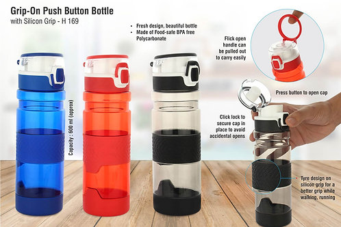 Grip-On: Push button bottle with silicon grip H-169
