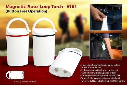 Auto loop torch: Magnetic, button free operation E-161