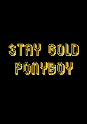 Stay-Gold-Ponyboy-design-for-website.jpg