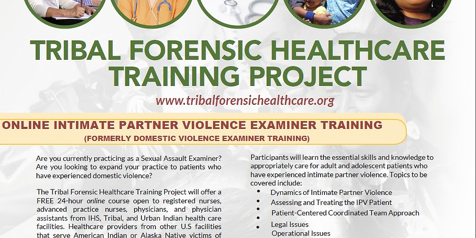 Tribal Forensic Healthcare: Intimate Partner Violence Examiner Course