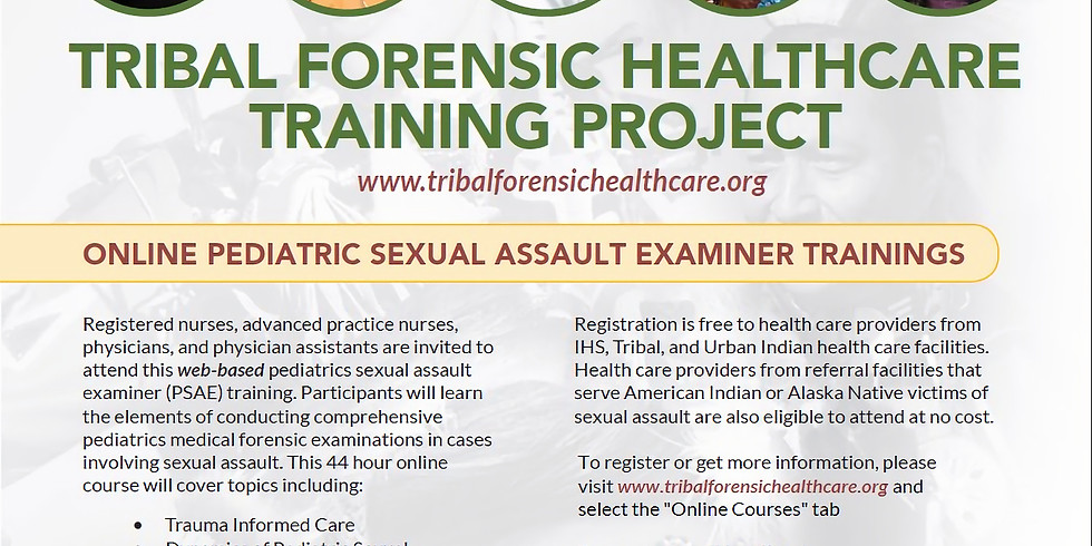 Tribal Forensic Healthcare: Pediatric Sexual Assault Examiner Course
