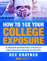 Want to get recruited by more colleges?