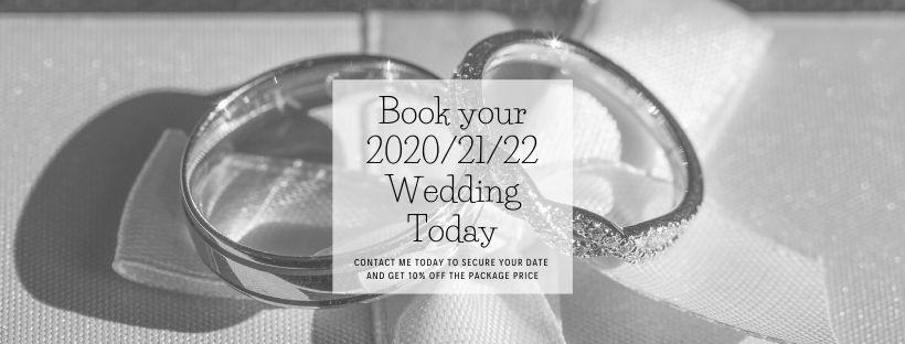 Book your 2020_21_22 Wedding Today.jpgWedding Photographer