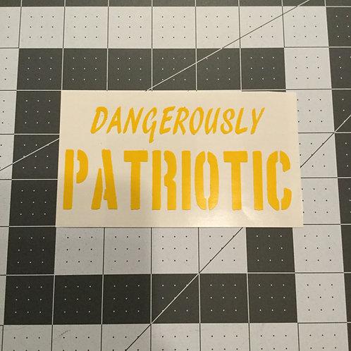 Dangerously PATRIOTIC Tumbler or Growler Stencil