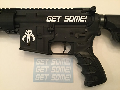 Get Some! AR 15 Upper Receiver Sticker 3 Pack