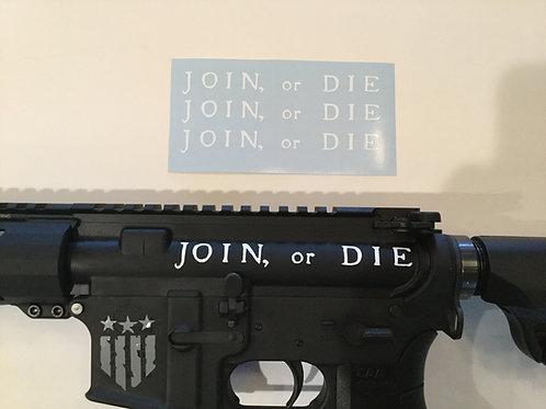 Join or Die AR 15 Upper Receiver Sticker 3 Pack